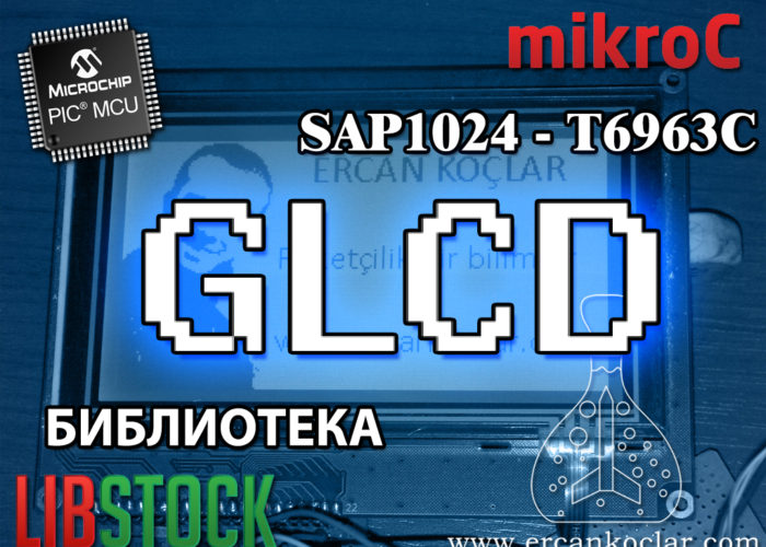 Экран-библиотеки-MikroC-GLCD–(SAP1024B –T6963C)