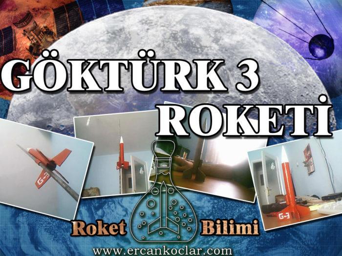 GökTürk3 Model roketi