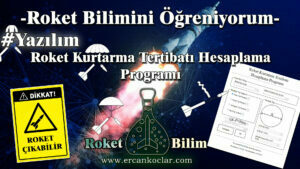 Roket Kurtarma Tertibatı Hesaplama Programı